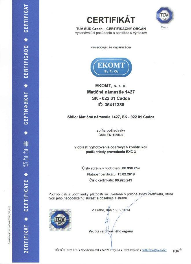 Certifikát v oblasti vyhotovenia oceľových konštrukcií podľa EXC3 - ČSN EN 1090-2