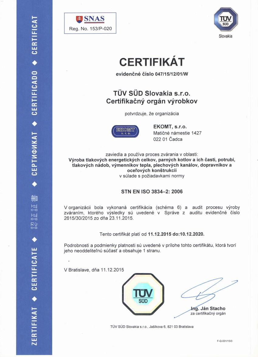 Systém manažérstva kvality vo zváraní STN EN ISO 3834-2:2006